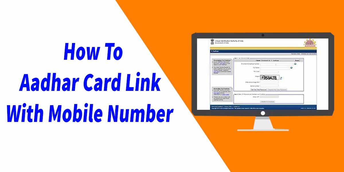 How To Aadhar Card Link With Mobile Number